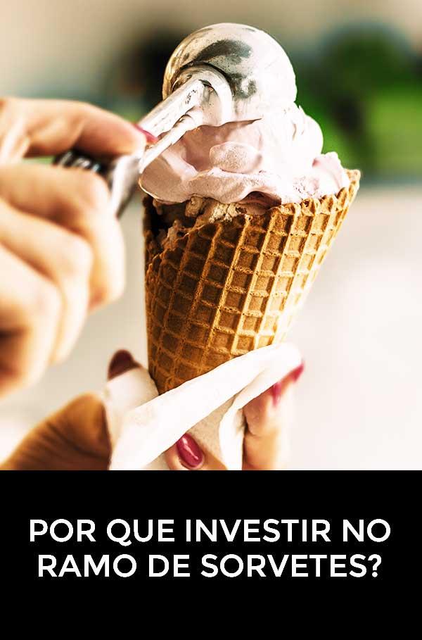 Foodbase - 4 razões para investir no ramo de sorvete